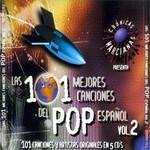 Las 101 Mejores Canciones Del Pop Español Volumen 2