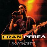 En Concierto Fran Perea