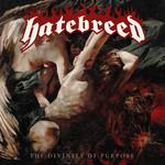 The Divinity Of Purpose Hatebreed