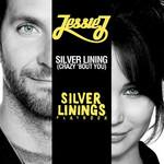 Silver Lining (Crazy 'bout You) (Cd Single) Jessie J