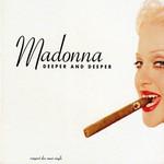 Deeper And Deeper (Cd Single) Madonna