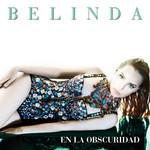 En La Obscuridad (Cd Single) Belinda