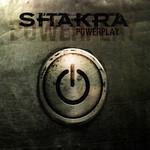 Powerplay (Limited Edition) Shakra