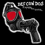 España Es Idiota Def Con Dos