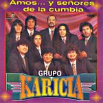 Amos Y Señores De La Cumbia Grupo Karicia