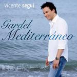 Gardel Mediterraneo Vicente Segui