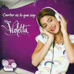 Bso Violetta: Cantar Es Lo Que Soy