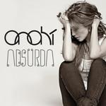 Absurda (Cd Single) Anahi