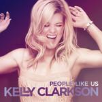 People Like Us (Cd Single) Kelly Clarkson