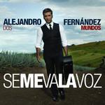 Se Me Va La Voz (Cd Single) Alejandro Fernandez