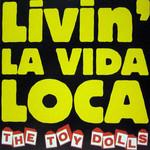 Livin' La Vida Loca (Cd Single) The Toy Dolls