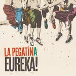 Eureka! La Pegatina