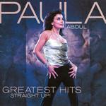 Greatest Hits: Straight Up! Paula Abdul