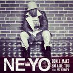 Don't Make 'em Like You (Featuring Wiz Khalifa) (Cd Single) Ne-Yo