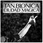 Ciudad Magica (Cd Single) Tan Bionica