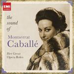 The Sound Of Montserrat Caballe Montserrat Caballe