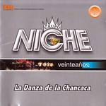 Veinte Años: La Danza De La Chancaca Grupo Niche