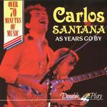 As Year Go By Santana