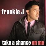 Take A Chance On Me (Cd Single) Frankie J