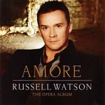 Amore: The Opera Album Russell Watson