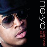 Can We Chill (Cd Single) Ne-Yo