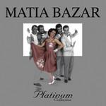 The Platinum Collection Matia Bazar