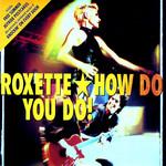 How Do You Do! (Cd Single) Roxette
