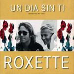 Un Dia Sin Ti (Cd Single) Roxette