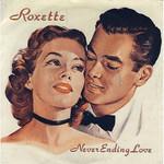 Neverending Love (Cd Single) Roxette