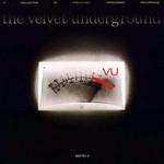 Vu The Velvet Underground