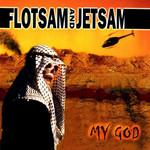 My God Flotsam And Jetsam