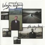 The Way Home Wayne Watson