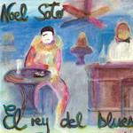 El Rey Del Blues Noel Soto