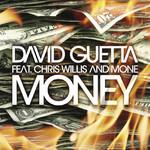 Money (Featuring Chris Willis & Mone) (Cd Single) David Guetta
