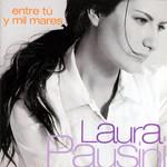 Entre Tu Y Mil Mares Laura Pausini