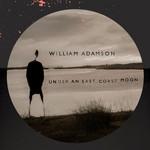 Under An East Coast Moon William Adamson