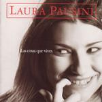 Las Cosas Que Vives Laura Pausini