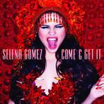 Come & Get It (Cd Single) Selena Gomez