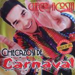 Checazos De Carnaval Checo Acosta