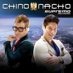 Supremo Reloaded Chino & Nacho