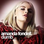 Dumb (Cd Single) Amanda Fondell