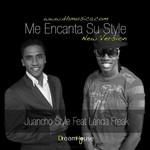 Me Encanta Su Style (Featuring Landa Freak) (Cd Single) Juancho Style