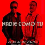 Nadie Como Tu (Featuring Jiggy Drama) (Remix) (Cd Single) Juancho Style