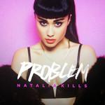 Problem (Cd Single) Natalia Kills