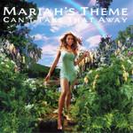 Can't Take That Away (Mariah's Theme) (Cd Single) Mariah Carey
