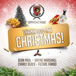 Thank God It's Christmas (Featuring Wayne Marshall, Charly Black & Future Fambo) (Cd Single) Sean Paul