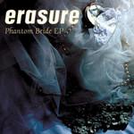 Phantom Bride (Ep) Erasure