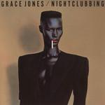 Nightclubbing Grace Jones