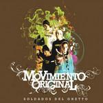 Soldados Del Ghetto Movimiento Original