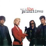 Best Of The Primitives The Primitives